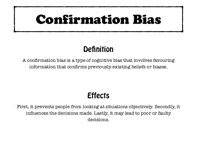 confirmation bias meaning business dictionary