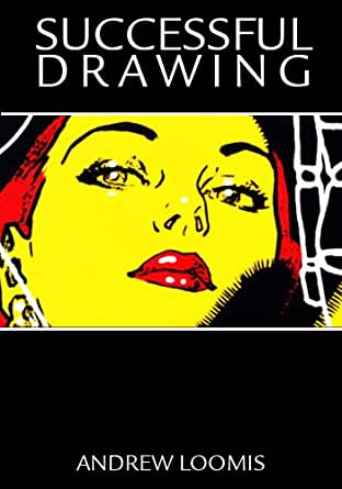 andrew loomis successful drawing pdf